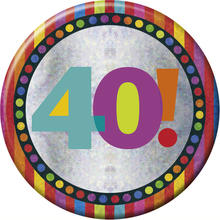 SALE Button 40th Birthday 15 cm